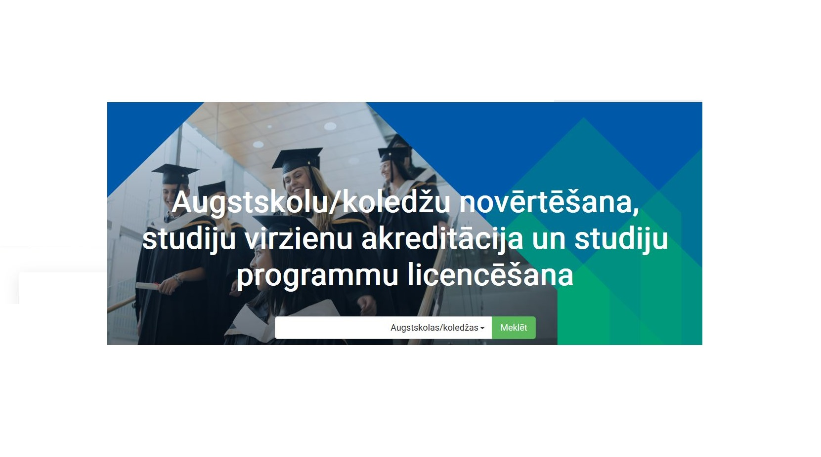 Ir izstrādāta e-platforma, kurā ikviens var iepazīties ar augstskolu, koledžu un studiju programmu akreditācijas un licenču datiem