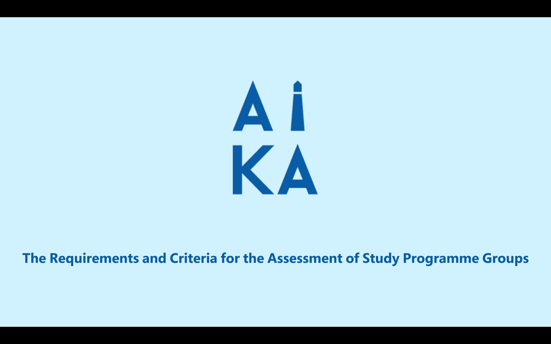 The Requirements and Criteria for the Assessment of Study Programme Groups